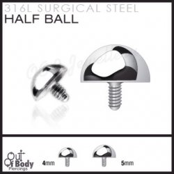 Half Ball Dermal Anchor Top Threaded In 316L Surgical Steel